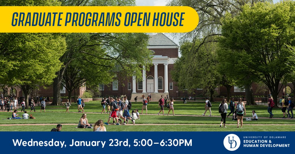 Graduate Programs Open House January 23, 5:00-6:30pm