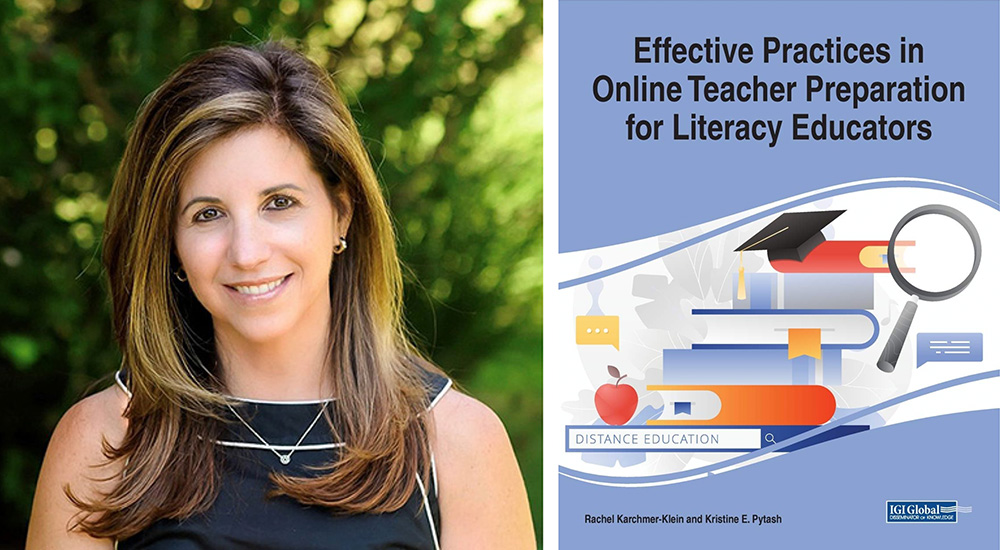 Graphic with Rachel Karchmer-Klein's faculty portrait and the cover of her new edited collected, Effective Practices in Online Teacher Preparation for Literacy Educators